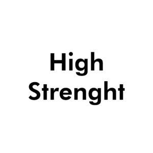 High Strength