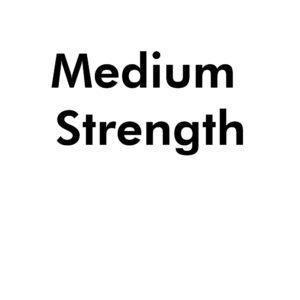 Medium Strength